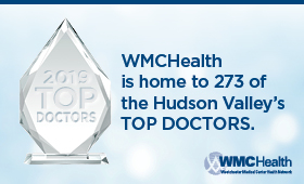 WMCHealth is home to 273 of the Hudson Valley's TOP DOCTORS.